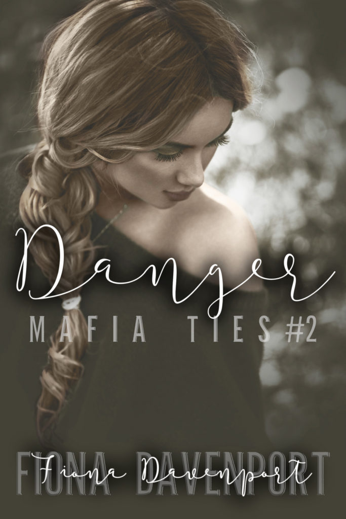 Book Cover: Danger (Mafia Ties: Nic & Anna #2)