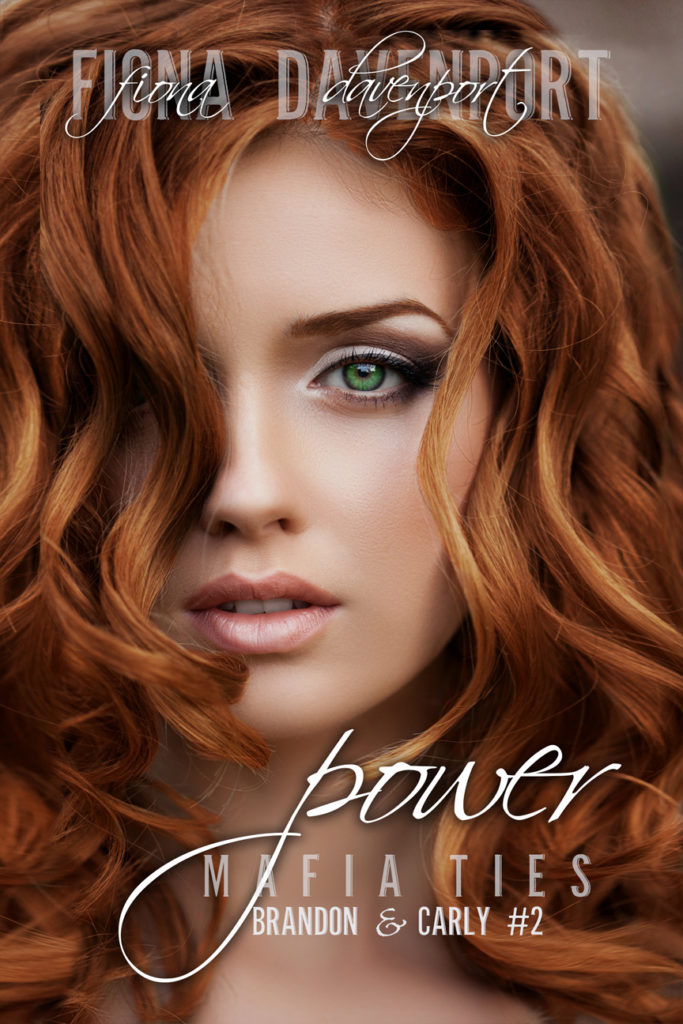 Book Cover: Power (Mafia Ties: Brandon & Carly #2)