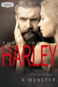 Book Cover: Surviving Harley by K. Webster