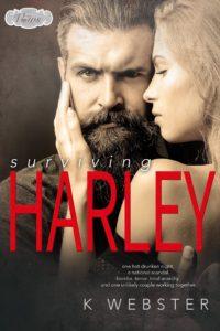 Book Cover: Surviving Harley by K. Webster