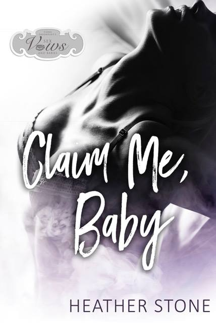 Book Cover: Claim Me, Baby by Heather Stone
