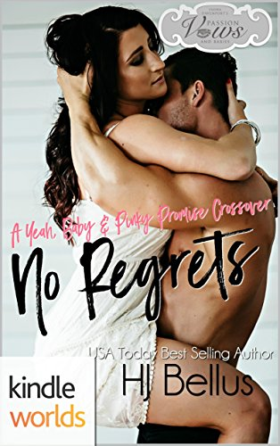 Book Cover: No Regrets (A Pinky Promise Novella) by HJ Bellus