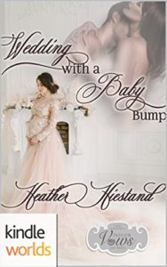 Book Cover: Wedding with a Baby Bump by Heather Hiestand