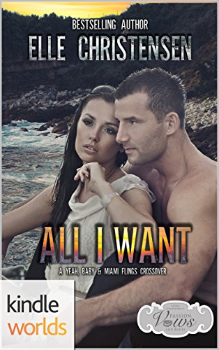 Book Cover: All I Want (A Miami Flings Novella) by Elle Christensen