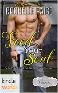 Book Cover: Feed Your Soul (Body & Soul Book 4) by Rochelle Paige