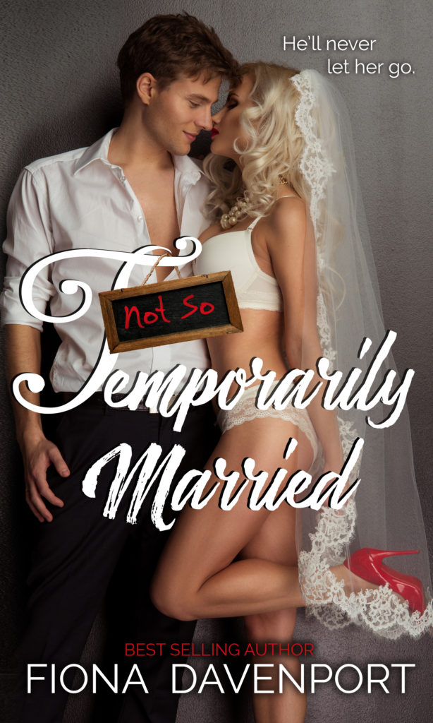 Book Cover: Not-So Temporarily Married