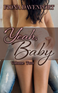 Book Cover: The Yeah, Baby Series: Volume 2