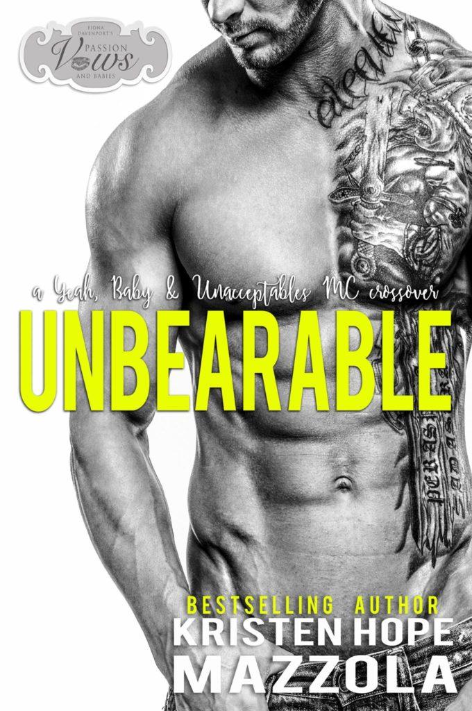 Book Cover: Unbearable (An Unacceptable MC Novella) by Kristen Hope Mazzola