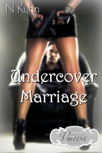 Book Cover: Undercover Marriage by N. Kuhn