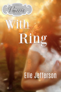 Book Cover: With This Ring by Elle Jefferson
