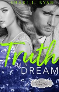 Book Cover: Truth of a Dream by Shari J. Ryan
