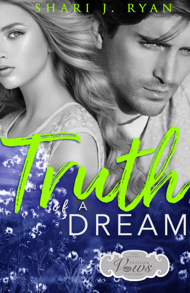 Book Cover: Truth of a Dream by Shari J. Ryan
